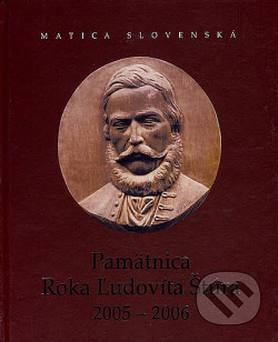 Pamätnica Roka Ľudovíta Štúra 2005 - 2006 obálka knihy