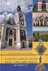 Duchovní a historické dědictví farnosti svaté Alžběty Durynské ve Vnorovech