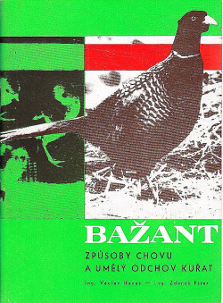 Bažant : způsoby chovu a umělý odchov kuřat obálka knihy