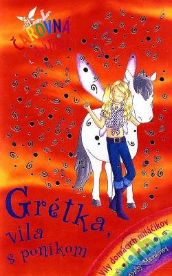 Grétka, víla s poníkom obálka knihy