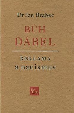 Bůh - Ďábel / Reklama a nacismus obálka knihy