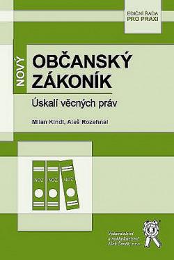 Nový občanský zákoník - Úskalí věcných práv obálka knihy