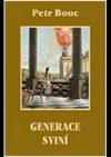 Generace sviní obálka knihy
