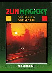 Zlín magický obálka knihy