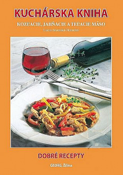 Kuchárska kniha - Kozľacie, jahňacie a teľacie mäso obálka knihy