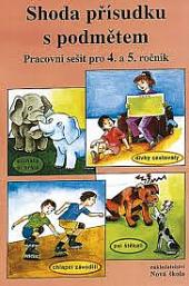 Shoda přísudku s podmětem: Pracovní sešit pro 4. a 5. ročník obálka knihy