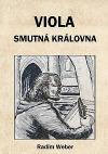 Viola - smutná královna