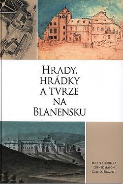 Hrady, hrádky a tvrze na Blanensku obálka knihy