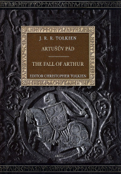 Artušův pád / The Fall of Arthur obálka knihy