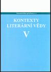 Kontexty literární vědy V