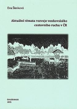 Aktuální témata rozvoje venkovského cestovního ruchu v ČR obálka knihy