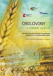 Obiloviny v lidské výživě - Stručné shrnutí poznatků se zvýšeným zaměřením na problematiku lepku obálka knihy