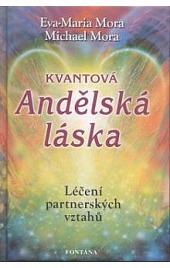 Kvantová andělská láska - Léčení partnerských vztahů obálka knihy