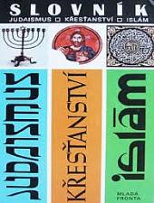 Slovník Judaismus, Křesťanství, Islám obálka knihy