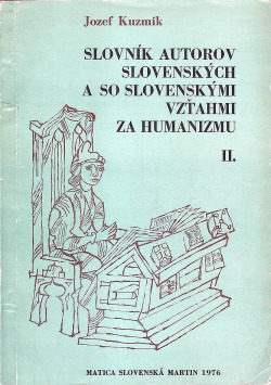 Slovník autorov slovenských a so slovenskými vzťahmi za humanizmu II obálka knihy