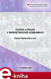 Teorie a praxe v marketingové komunikaci obálka knihy