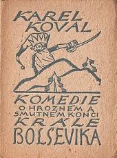 Komedie  o hrozném a smutném konci krále Bolševika obálka knihy