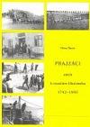 Prajzáci, aneb, K osudům Hlučínska 1742-1960 obálka knihy