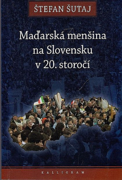 Maďarská menšina na Slovensku v 20. storočí obálka knihy