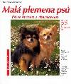 Malá plemena psů : psi se šarmem a charakterem