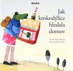 Jak krokodýlice hledala domov obálka knihy