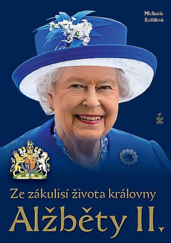 Ze zákulisí života královny Alžběty II. obálka knihy