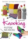 Knooking - pletení na háčku