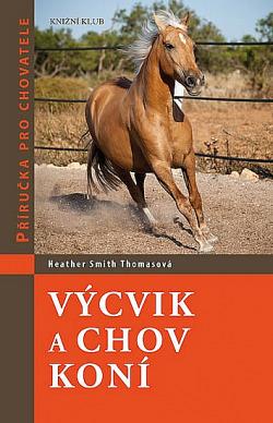 Výcvik a chov koní obálka knihy