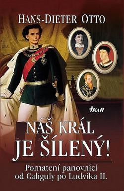 Náš král je šílený! obálka knihy
