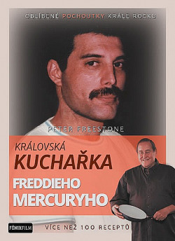 Královská kuchařka Freddieho Mercuryho obálka knihy