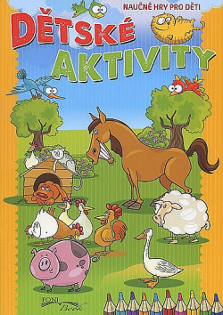 Dětské aktivity - Náučné hry pro děti obálka knihy