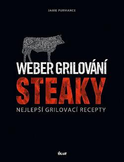 Weber grilování: Steaky obálka knihy