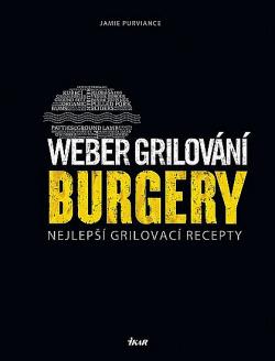 Weber grilování: Burgery obálka knihy