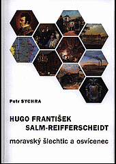 Hugo František Salm-Reifferscheidt : moravský šlechtic a osvícenec obálka knihy