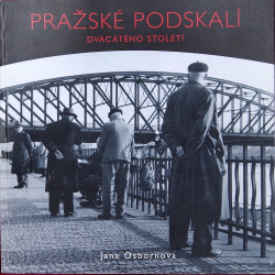Pražské Podskalí dvacátého století obálka knihy