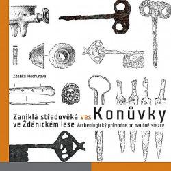 Konůvky - zaniklá středověká ves ve Ždánickém lese obálka knihy