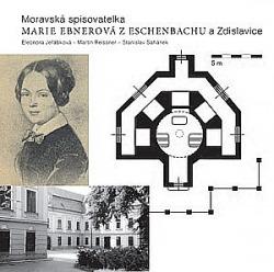 Moravská spisovatelka Marie Ebnerová z Eschenbachu a Zdislavice obálka knihy