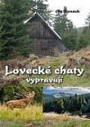 Lovecké chaty  vypravují obálka knihy