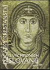 Počátky křesťanství u východních Slovanů