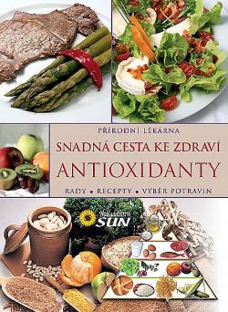 Antioxidanty - snadná cesta ke zdraví obálka knihy