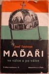 Maďaři ve válce a po válce