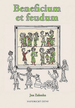 Beneficium et feudum. Podoba a proměny lenního institutu obálka knihy