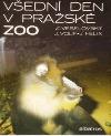 Všední den v pražské ZOO obálka knihy