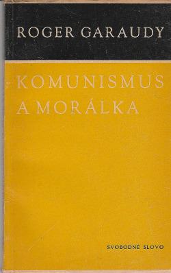 Komunismus a morálka obálka knihy