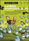 Nick a Tesla a armáda běsnících robotů