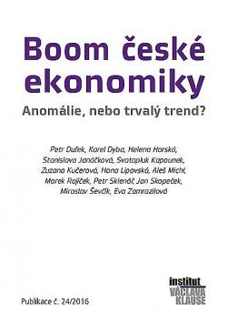 Boom české ekonomiky: Anomálie, nebo trvalý trend? obálka knihy