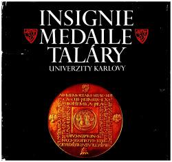 Insignie, medaile, taláry Univerzity Karlovy obálka knihy