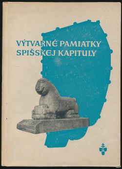 Výtvarné pamiatky Spišskej Kapituly obálka knihy