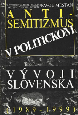 Antisemitizmus v politickom vývoji Slovenska (1989 - 1999) obálka knihy