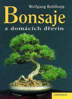 Bonsaje z domácích dřevin obálka knihy